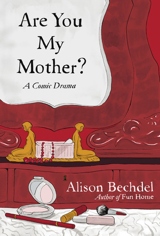 Review: Are You My Mother? by Alison Bechdel