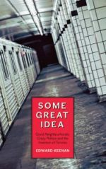 Review: Some Great Idea by Edward Keenan