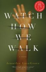 Review: Watch How We Walk