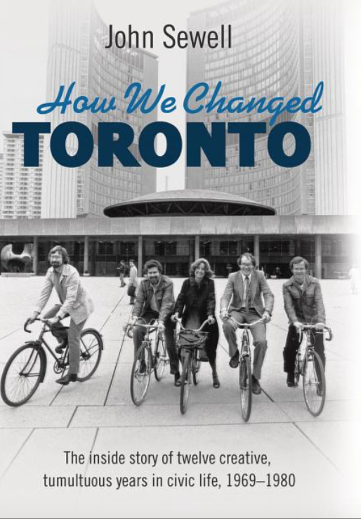 How We Changed Toronto