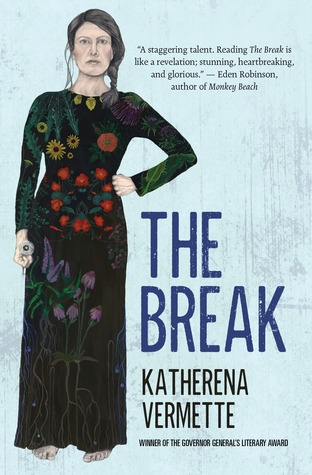 Book Review: The Break by Katherena Vermette